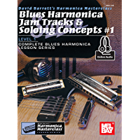 Blues Harmonica Jam Tracks & Soloing Concepts #1