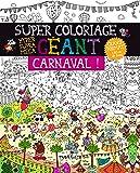 Super coloriage géant : Carnaval !