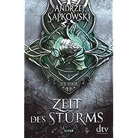 Zeit des Sturms: Roman, Vorgeschichte 2 zur Hexer-Saga