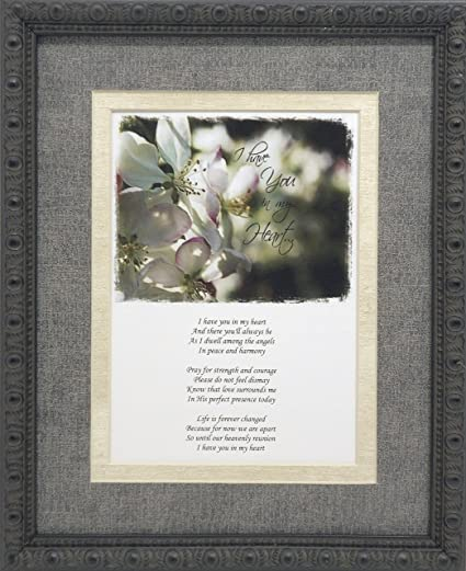 Amazon.com: Unique Sympathy Gift Idea - Send to a Funeral or Residence of The Grieving I Have You in My Heart Memorial Poem: Home & Kitchen