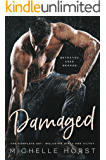 Damaged: The Complete Set Including DIRTY and FILTHY: A Dark Romance (The Damage Romance Box Set)