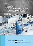 Gestión administrativa y comercial en restauración