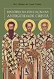 História da Educação na Antiguidade Cristã