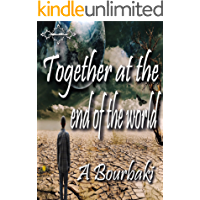 Together at the end of the world (English Edition)