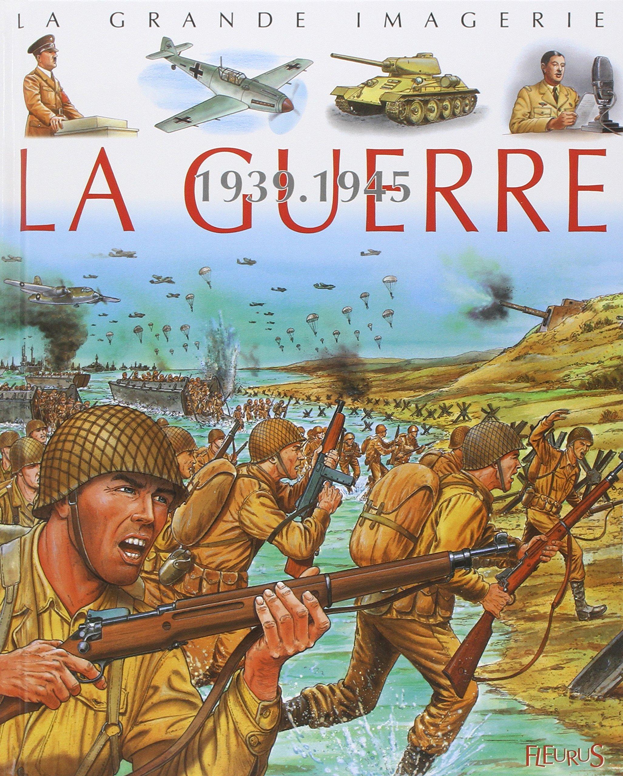 La Guerre 1939-1945 Cartonné – 13 mai 2004 Christine Sagnier Fleurus 2215066865 French