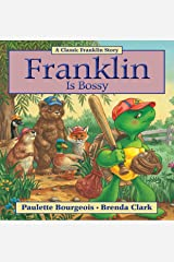 Franklin Is Bossy (Classic Franklin Stories Book 5) Kindle Edition