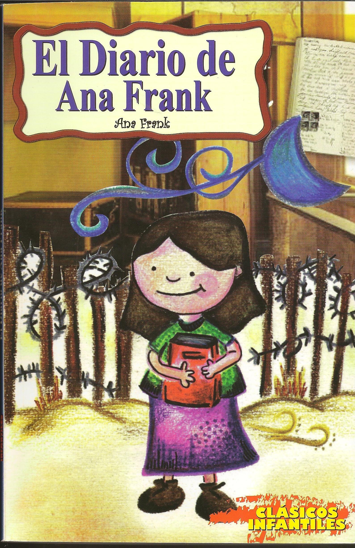 Diario De Ana Frank Clasicos Infantiles Ana Frank 9789706276964 Books