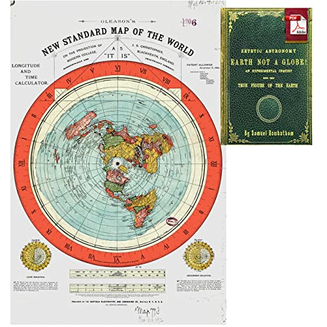 The New Map Of The World.Flat Earth Map Gleason S New Standard Map Of The World Large 24 X 36 High Quality Poster Offer Includes Free Ebook Zetetic Astronomy By