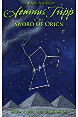 Seamus Tripp & the Sword of Orion (The Adventures of Seamus Tripp) Kindle Edition