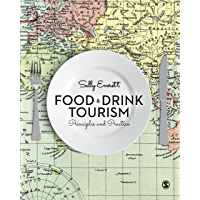 Food and Drink Tourism: Principles and Practice (English Edition)