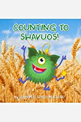 Counting to Shavuos! Kindle Edition