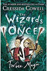 The Wizards of Once: Twice Magic: Book 2 Kindle Edition