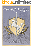 The Elf Knight (Amulets of Promise Book 1)