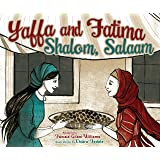 Yaffa and Fatima: Shalom, Salaam