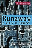 Runaway: A Story of Hagar