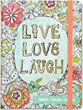Live, Love, Laugh Adult Coloring Journal (Write, Color, Relax)
