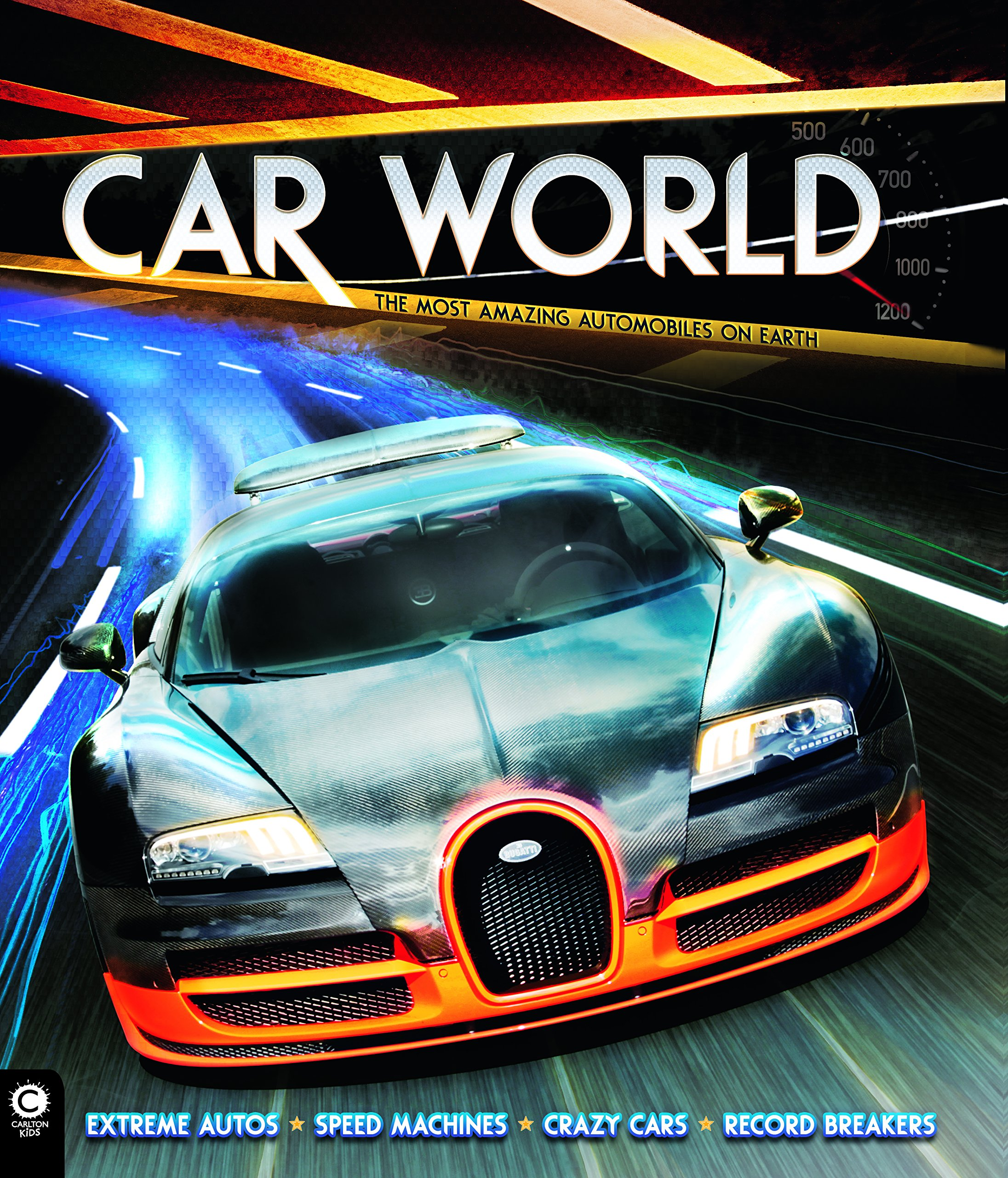 Car World The Most Amazing Automobiles On Earth Clive Gifford - Cool cars quentin willson