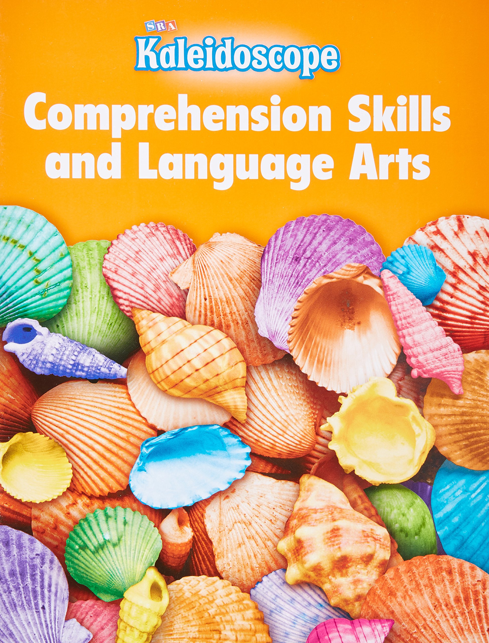 Read Online Kaleidoscope, Comprehension Skills and Language Arts Workbook, Level B ebook