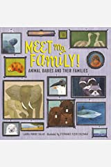 Meet My Family!: Animal Babies and Their Families Kindle Edition
