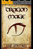 Dragon Mage (Dracodonius Chronicles Book 1)