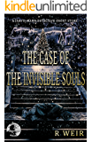 The Case of the Invisible Souls: A Jarvis Mann Detective HardBoiled Mystery Short Story