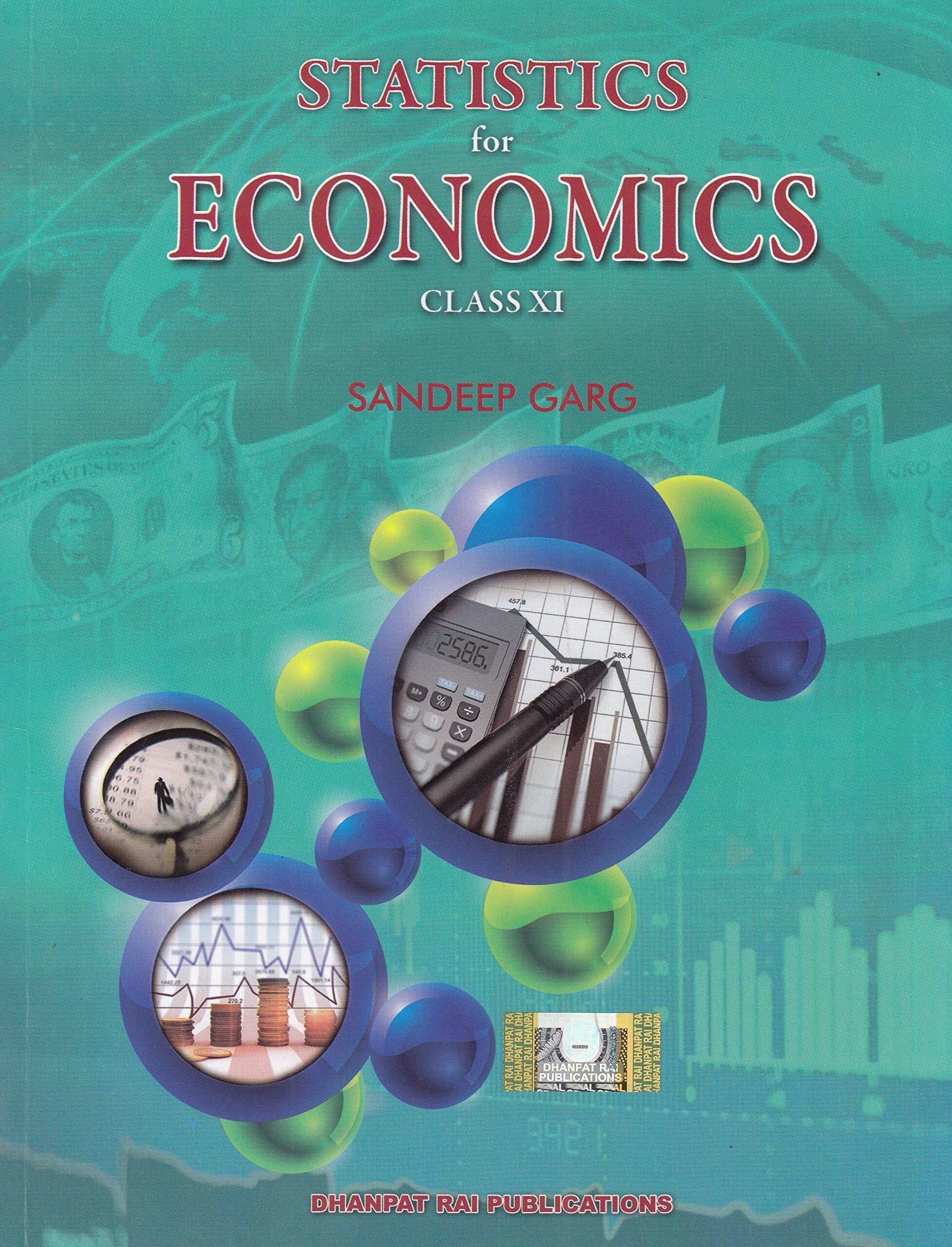 Statistics for Economics Class-XI: Amazon in: Sandeep Garg
