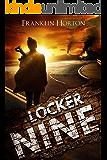 Locker Nine: Book One of The Locker Nine Series