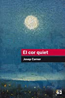 El Cor Quiet (Educació