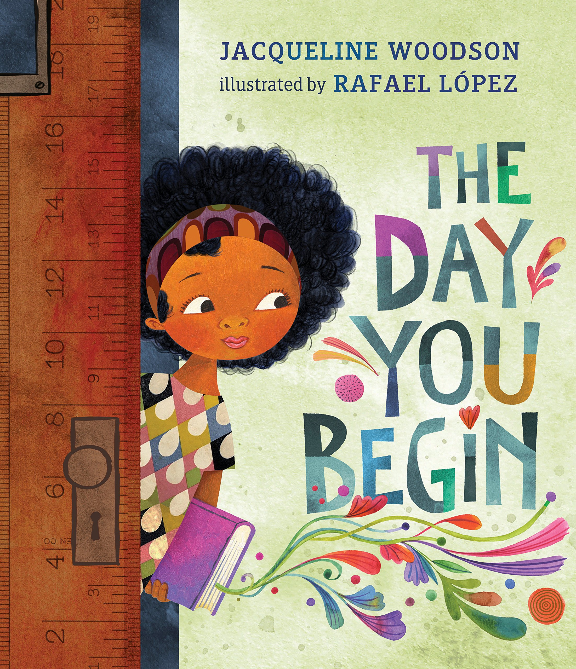 the day you begin jacqueline woodson rafael lópez 9780399246531