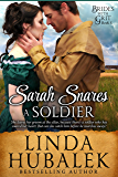 Sarah Snares a Soldier: A Historical Western Romance (Brides With Grit Series Book 5)
