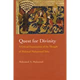 Quest for Divinity: A Critical Examination of the Thought of Mahmud Muhammad Taha (Modern Intellectual and Political History