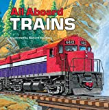 All Aboard Trains (Reading Railroad Books)