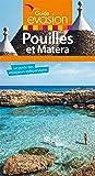 Guide Evasion Pouilles et Matera