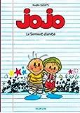 Jojo - tome 6 - LE SERMENT D'AMITIE