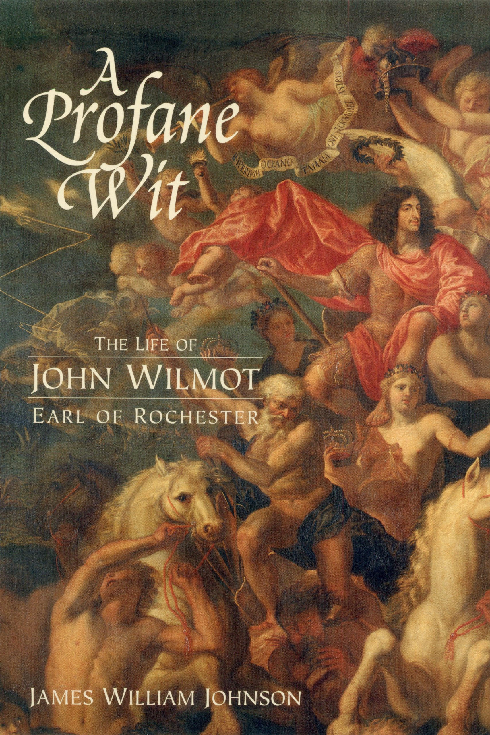 Download A Profane Wit: The Life of John Wilmot, Earl of Rochester ebook