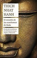 El Corazón De Las Enseñanzas De Buda: El Arte