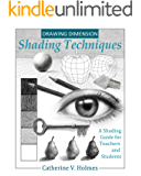 Drawing Dimension - Shading Techniques: A Shading Guide for Teachers and Students (How to Draw Cool Stuff) (English Edition)