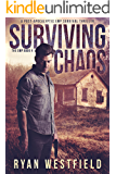 Surviving Chaos: A Post-Apocalyptic EMP Survival Thriller (The EMP Book 4)