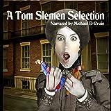 A Tom Slemen Selection