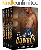 Bad Boy Cowboy  - The Complete Series Box Set (A Western Second Chance Romance Love Story)