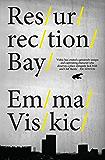 Resurrection Bay (Caleb Zelic Book 1)