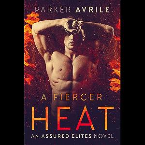 A Fiercer Heat (Assured Elites Book 1)