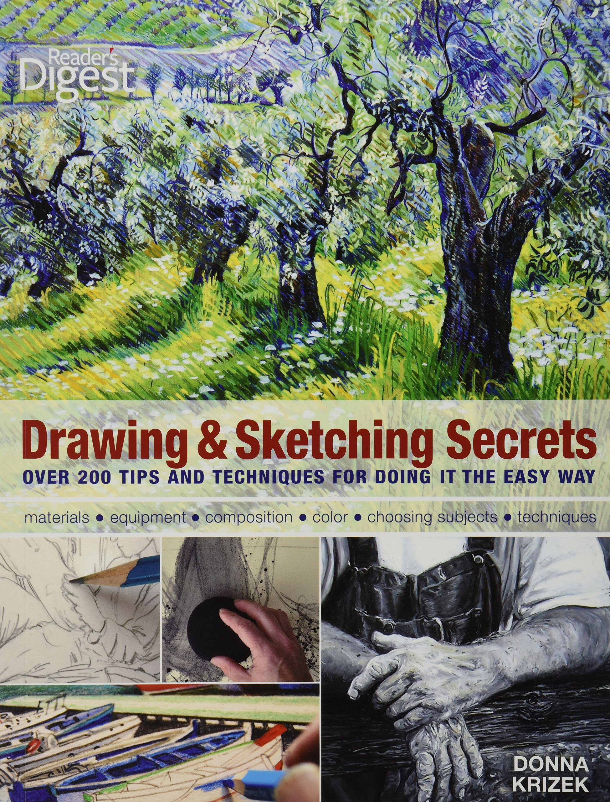 Drawing and sketching secrets 200 tips and techniques for drawing drawing and sketching secrets 200 tips and techniques for drawing the easy way donna krizek 9781606524893 amazon books fandeluxe Choice Image