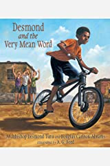 Desmond and the Very Mean Word Kindle Edition