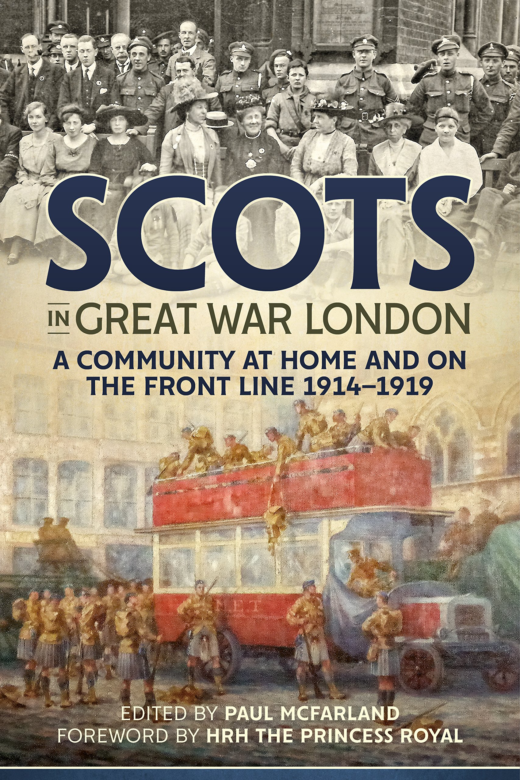 Read Online Scots in Great War London: A Community at Home and on the Front Line 1914-1919 pdf epub