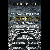 A vida antes de Legend: Histórias de um criminoso e de uma menina prodígio