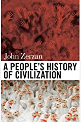 A People's History of Civilization Kindle Edition