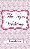 The Vegas wedding: The Wedding girl bonus (Wedding planner t. 2)