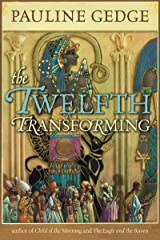 The Twelfth Transforming (Rediscovered Classics) Kindle Edition