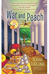 War and Peach (A Georgia Peach Mystery Book 3) Kindle Edition